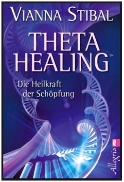 Buchtipp_Vianna Stibal_Die Heilkraft der Schöpfung_Thetahealing Therapie Hamburg